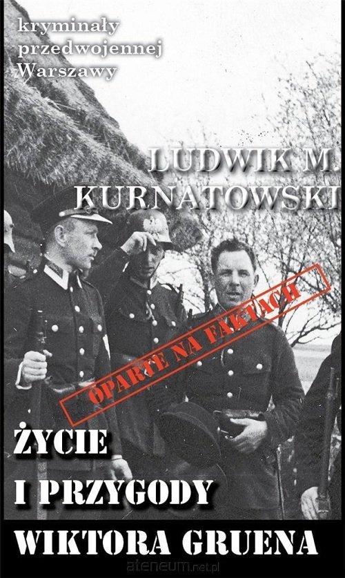 Życie i przygody Wiktora Gruena. - okładka książki
