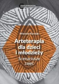 Arteterapia dla dzieci i młodzieży. - okładka książki