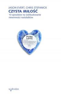 Czysta miłość 10 sposobów na (od)budowanie - okładka książki