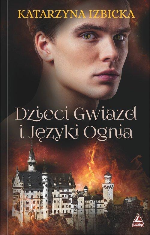 Dzieci Gwiazd i Języki Ognia - okładka książki