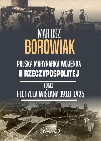 Flotylla Wiślana 1918-1925 - okładka książki