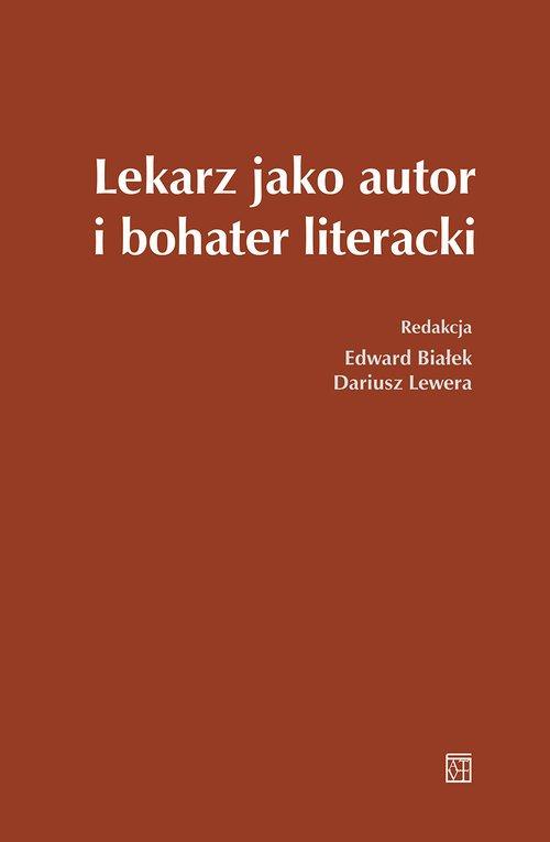 Lekarz jako autor i bohater literacki - okładka książki