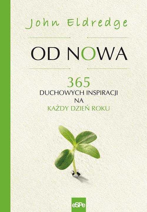 Od nowa. 365 duchowych inspiracji - okładka książki