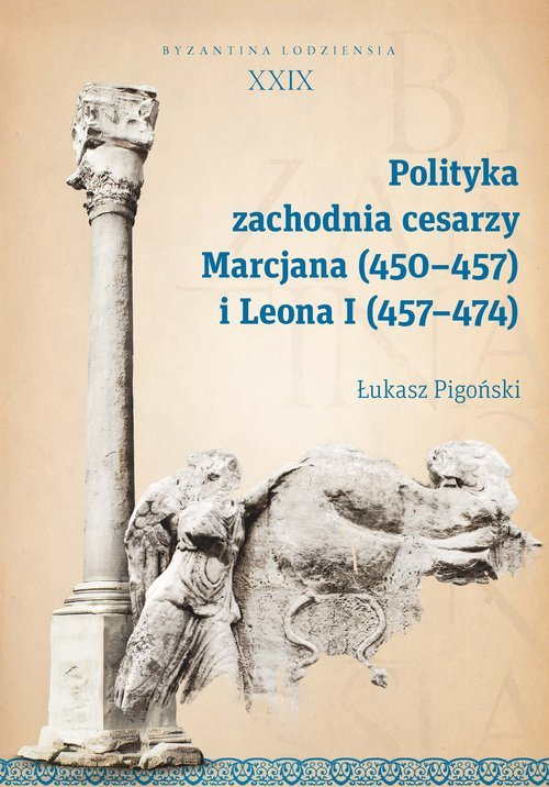 Polityka zachodnia cesarzy Marcjana - okładka książki