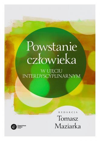 Powstanie człowieka w ujęciu interdyscyplinarnym - okładka książki