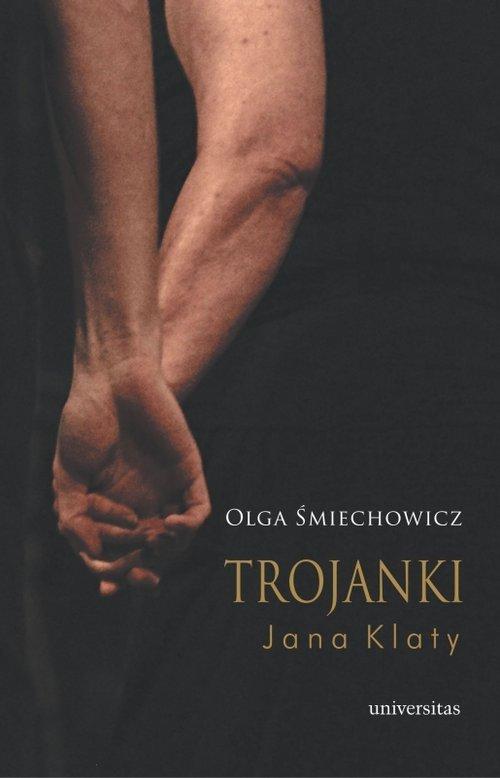 Trojanki Jana Klaty - okładka książki