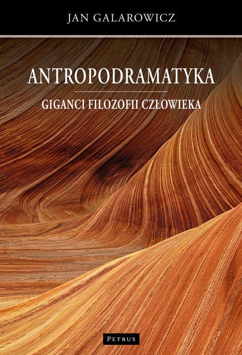 Antropodramatyka. Giganci filozofii - okładka książki