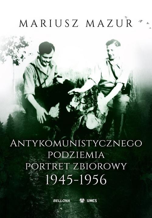 Antykomunistycznego podziemia portret - okładka książki