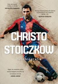 Christo Stoiczkow. Autobiografia - okładka książki