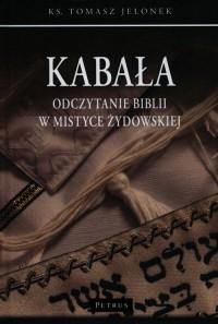 Kabała. Odczytanie Biblii w mistyce - okładka książki