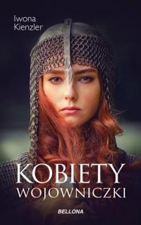 Kobiety wojowniczki - okładka książki