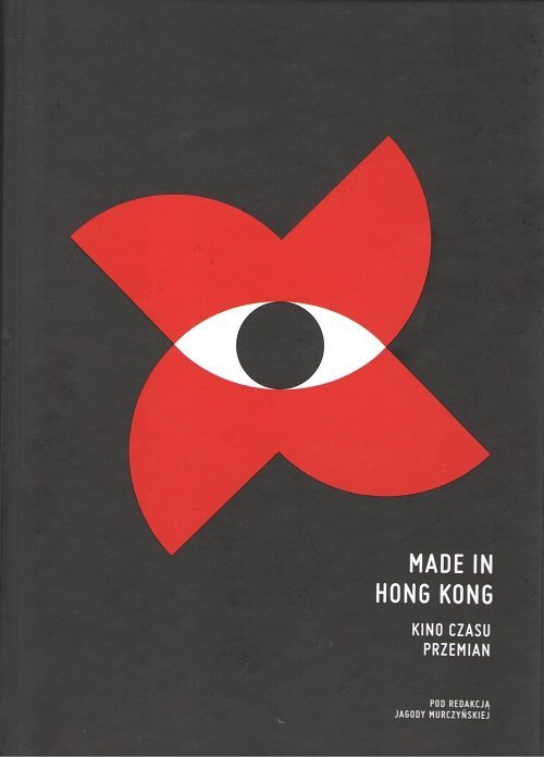 Made in Hong Kong. Kino czasu przemian - okładka książki