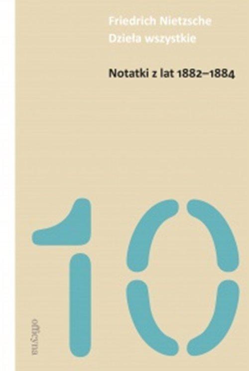 Notatki z lat 1882-1884 - okładka książki