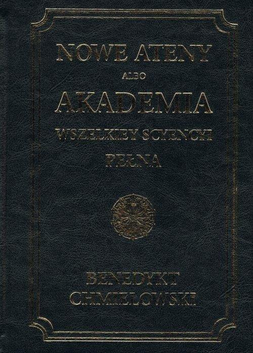 Nowe Ateny albo Akademia wszelkiey - okładka książki