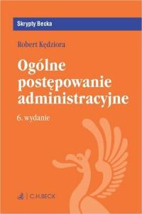 Ogólne postępowanie administracyjne. - okładka książki