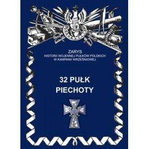 32 Pułk Piechoty. Seria: Zarys - okładka książki