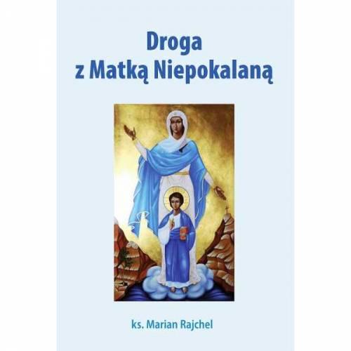 Droga z Matką Niepokalaną - okładka książki