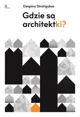 Gdzie są architektki? - okładka książki