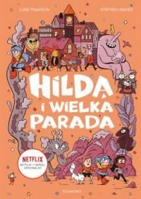 Hilda i Wielka Parada - okładka książki