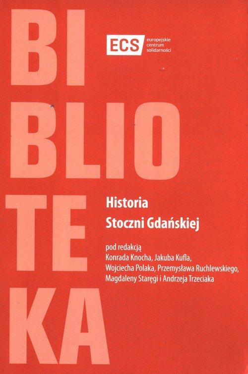 Historia Stoczni Gdańskiej - okładka książki