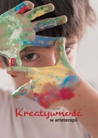 Kreatywność w arteterapii - okładka książki