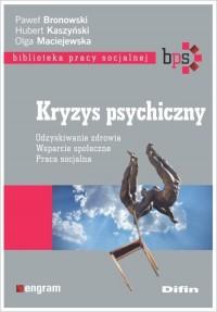 Kryzys psychiczny. Odzyskiwanie - okładka książki
