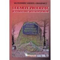 Lekarze zwierząt w Powstaniu Wielkopolskim - okładka książki