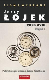 Pisma wybrane. Wiek XVIII cz. I. - okładka książki
