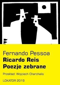 Poezje zebrane. Ricardo Reis - okładka książki