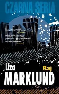 Raj Annika Bengtzon 3. Czarna Seria - okładka książki