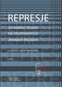 Represje za pomoc Żydom na okupowanych - okładka książki