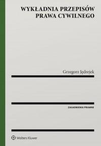 Wykładnia przepisów prawa cywilnego - okładka książki