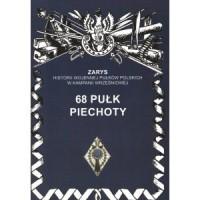 68 Pułk Piechoty. Seria: Zarys - okładka książki