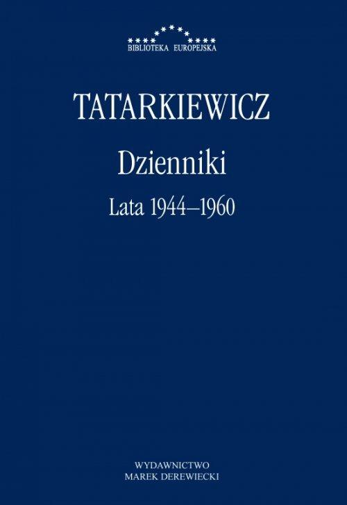 Dzienniki. Tom I. Lata 1944–1960. - okładka książki