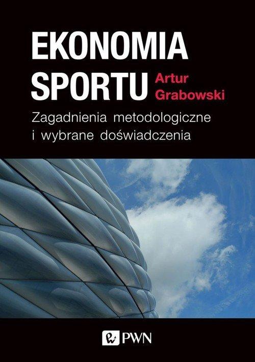 Ekonomia sportu zagadnienia metodologiczne - okładka książki