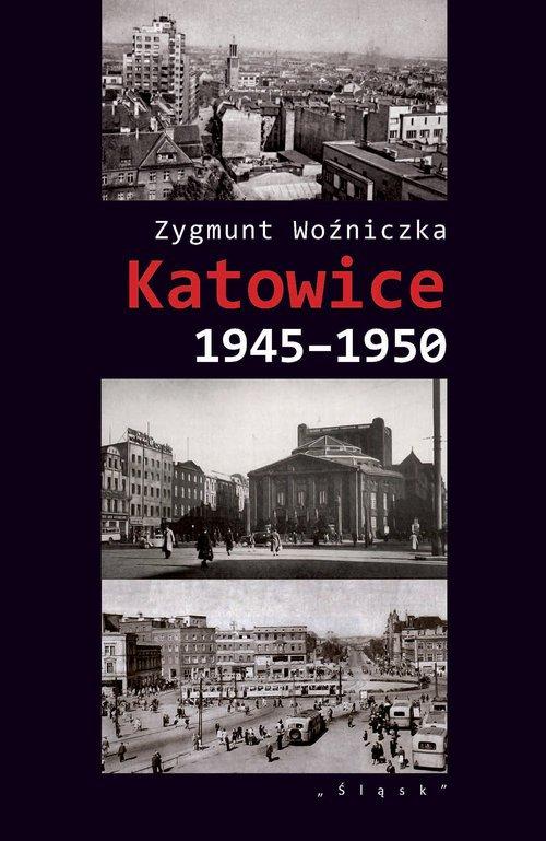 Katowice 1945-1950 - okładka książki