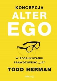 Koncepcja Alter Ego. W poszukiwaniu - okładka książki