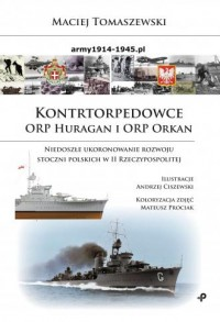 Kontrtorpedowce ORP Huragan i ORP - okładka książki