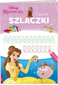 Księżniczka Ćwiczę szlaczki - okładka książki