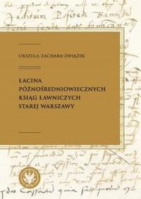 Łacina późnośredniowiecznych ksiąg - okładka książki