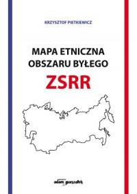 Mapa etniczna obszaru byłego ZSSR - okładka książki
