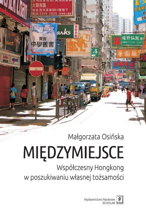 Międzymiejsce. Współczesny Hongkong - okładka książki