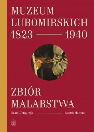 Muzeum Lubomirskich 1823-1940. - okładka książki