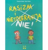 Rasizm i Nietolerancja. Nie! - okładka książki