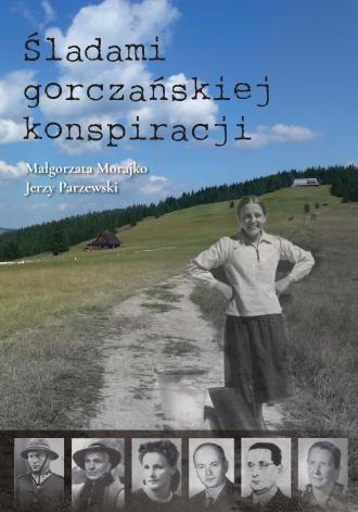Śladami gorczańskiej konspiracji - okładka książki