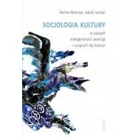 Socjologia kultury w czasach inteligentnych - okładka książki