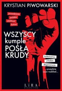 Wszyscy kumple posła Krudy - okładka książki