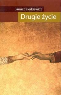 Drugie życie - okładka książki