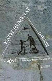 okładka książki - Katechumenat dawniej i dziś