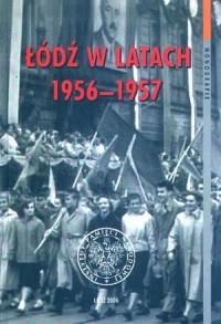 Łódź w latach 1956-1957. Seria: Monografie - okładka książki